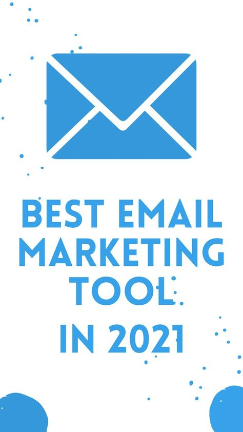 Best Email Marketing Tool in 2021