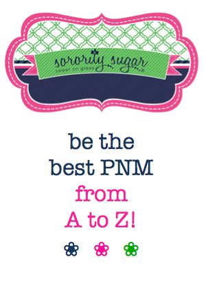 recruitment is here again! be the BEST PNM possible with these top traits from A to Z! <3 BLOG LINK:  http://sororitysugar.tumblr.com/post/45960779238/be-the-best-pnm-from-a-to-z#notes