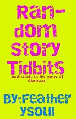 Random Bits Of Of Story I Make Up In My Head | Cool Wattpad books to