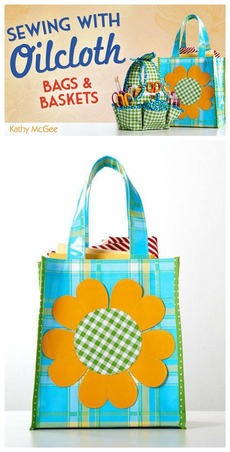 Learn how to sew oil cloth to make stunning vibrant and sturdy bags ...