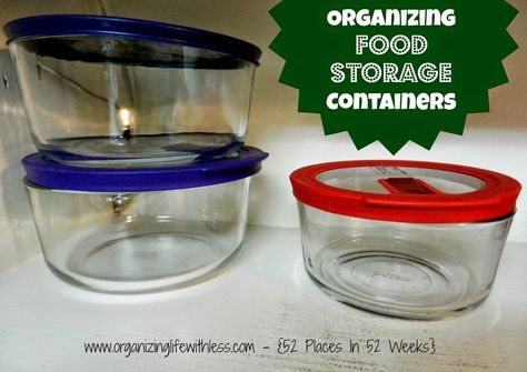 Organizing Life with Less: 52 Place In 52 Weeks: Food Storage Containers