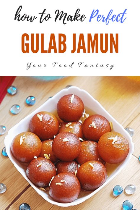Easy Gulab Jamun Recipe Step By Step Your Food Fantasy Recipe Jamun Recipe Gulab Jamun Recipe Easy Gulab Jamun Recipe