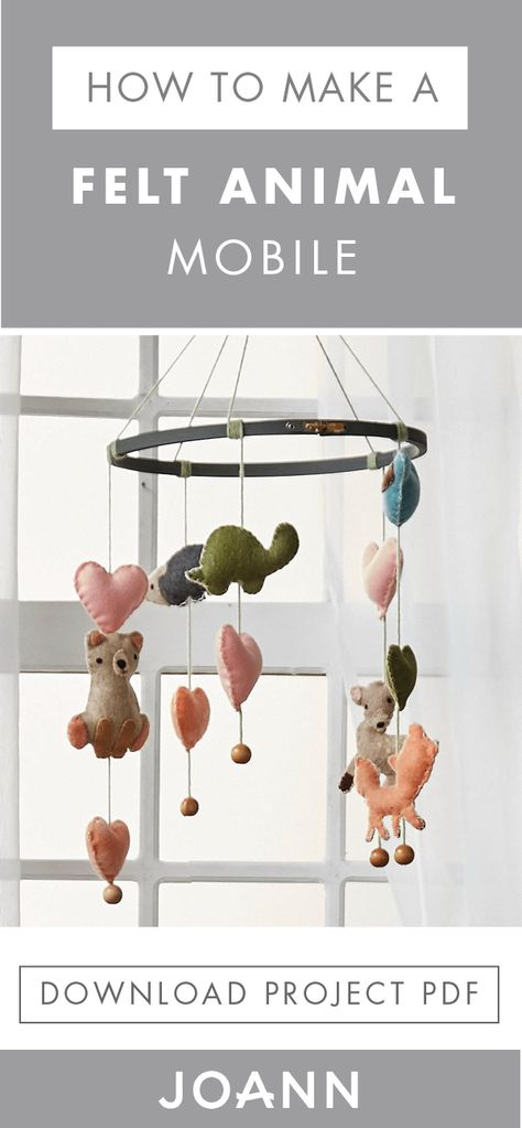 Decorate your nursery with the DIY of your dreams—this Felt Animal Mobile! By downloading the project PDF from JOANN you can learn how to make this charming sewing craft for yourself.