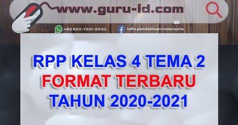 Contoh Rpp Satu Lembar Kelas 4 Tema 2 Terbaru 2020 2021 Di 2020 Rencana Pembelajaran Guru Belajar