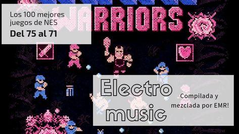 Los 100 Mejores Juegos De Nes Del 75 Al 71 Musica Electro