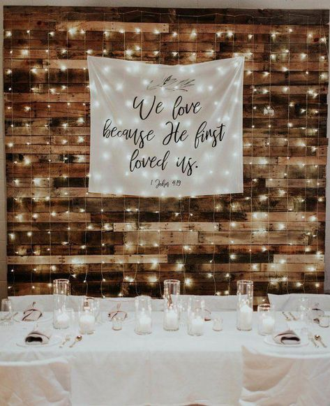 Rustic Wedding Backdrop Decorations, We Love Because He First Loved Us, Christian Wedding Banner, Church Ceremony Backdrop, Wedding Table - Hawaii - Hochzeit Rustic Wedding Backdrops, Rustic Backdrop, Backdrop Decorations, Backdrop Wedding, Backdrop Ideas, Rustic Church Wedding, Church Weddings, Indoor Wedding Decorations, Pallet Backdrop
