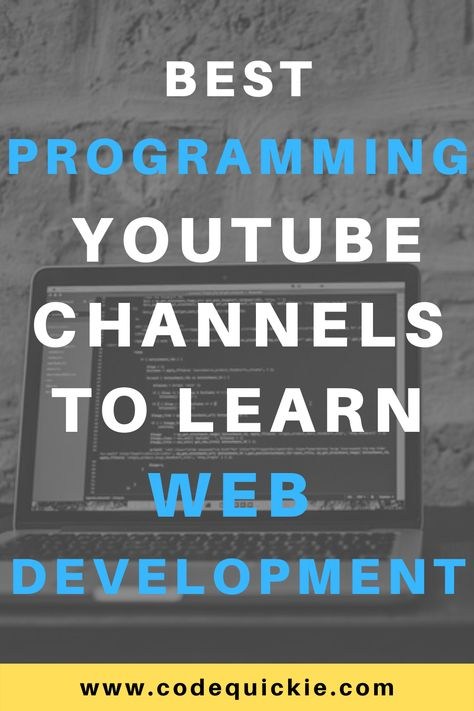 8 Best Programming YouTube Channels To Learn Web Development