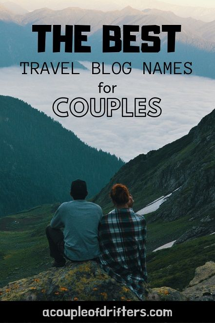 Travel Blog Name Ideas The Good The Bad Blog Names Travel