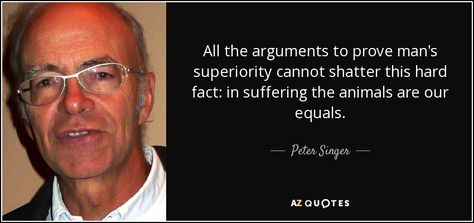 best peter singer quotes a z quotes animal rights  150 best peter singer quotes a z quotes animal rights quotation