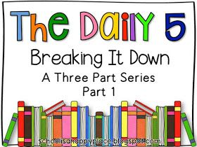 The Daily 5 - Breaking it Down Daily 5 Reading, First Grade Reading, Reading Groups, Reading Strategies, Teaching Reading, Guided Reading, Teaching Ideas, Guided Math, Daily 5 Writing