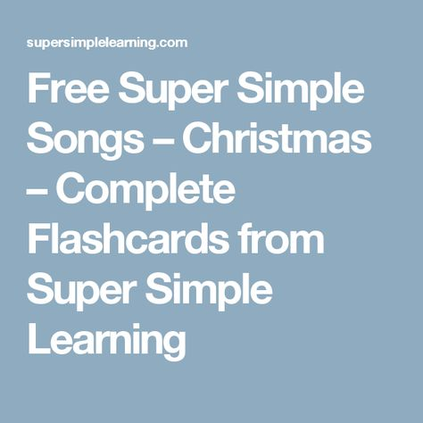 free super simple songs christmas complete flashcards from super simple learning - Super Simple Songs Christmas