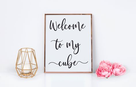 Welcome To My Cube Printable Office Cubical Decor, Work Cubicle Decor, Cute Cubicle, Nurse Office Decor, Work Desk Decor, Office Signs, Decorate Office Cubicle, Office Cubicle Organization, Cubical Ideas