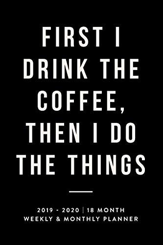 Epub Pdf Kindle Ebook First I Drink The Coffee Then I Do The
