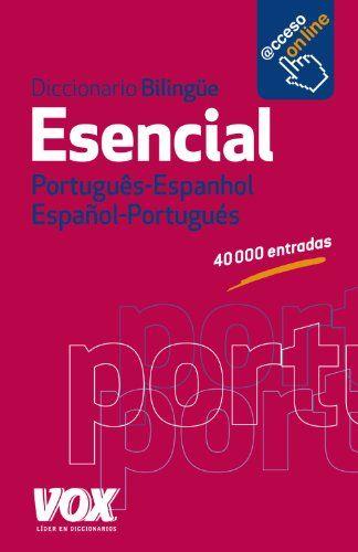 Pdf Download Diccionario Esencial Portugus Espanhol Espaolportugus Vox Lengua Portuguesa Diccionarios Generales Ebook Free Di In 2020 Audio Books Books Editorial