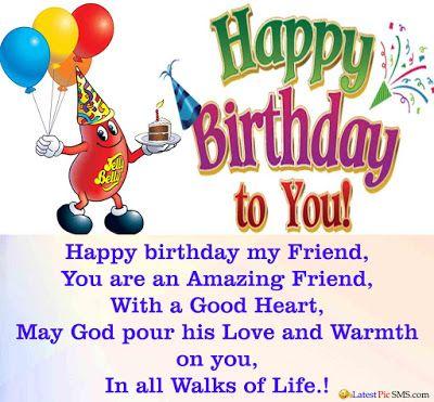 Birthday Wishes For Best Friend Female Http Www Wishesquotez Com Happy Birthday My Friend I Wish You All The Best