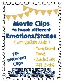 Social Emotional Learning States >> Movie Clips To Teach Different Emotions States 70 Clips