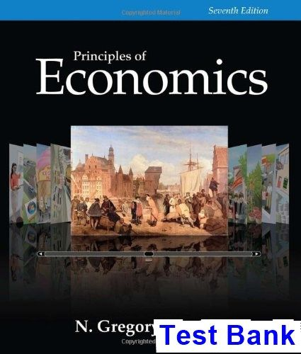 Test Bank For Principles Of Economics 7th Edition By Gregory