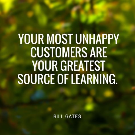 What an amazing truth to those employed in customer service of any kind!