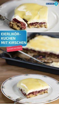 Photo of Eierlikörkuchen: Rezept für Eierlikörkuchen mit Sauerkirschen | BR.de