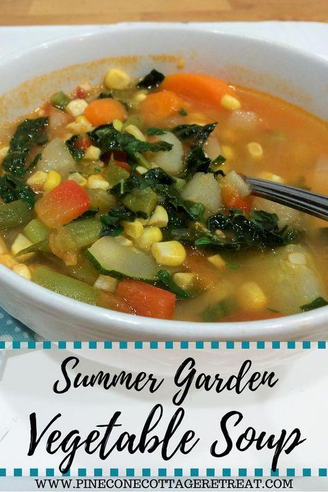 Summer Garden Vegetable Soup Recipe Garden Vegetable Soup Garden Vegetable Recipes Vegetable Soup Healthy
