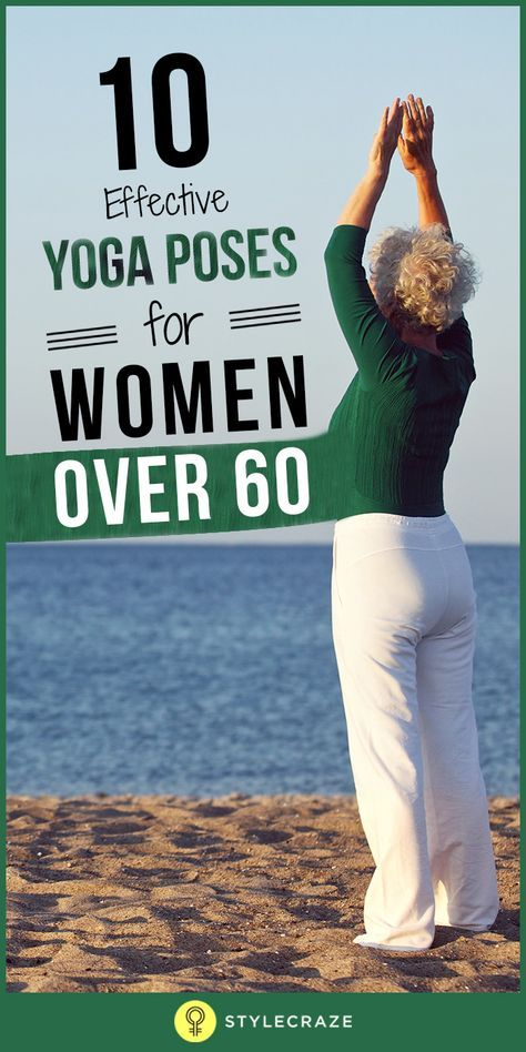 10 Daily Yoga Poses For Women Over 60 - Benefits And Tips - - Yoga has several benefits like improved flexibility, more bone strength, and sharp memory. Here are 10 easy yoga poses for women above Yoga Fitness, Fitness Senior, Fitness Tips, Fitness Motivation, Health Fitness, Fitness Wear, Motivation Quotes, Health Club, Workout Fitness
