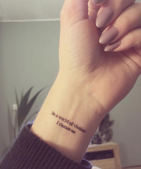 Choose Yourself Tattoo | A timeless quote tattoo can set the tone for the coming year and for everything else that comes after that.
