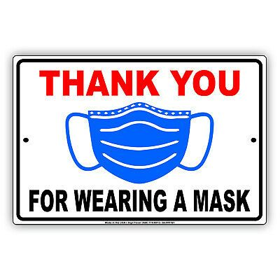 Thank you For Wearing A Mask For Your Own Safety Door Or Window Aluminum  Sign in 2020 | Business signs, Aluminum signs, How to wear