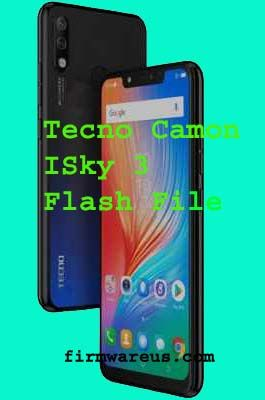 TECNO CAMON ISKY 3 FLASH FILE firmware you can download this