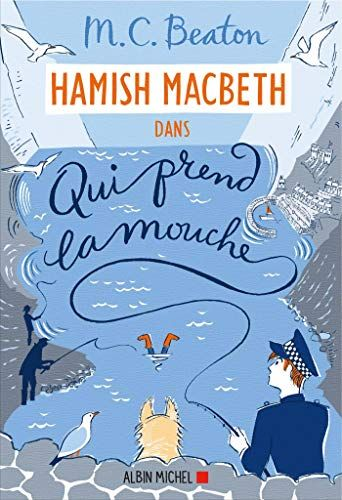 Telecharger Hamish Macbeth 1 Qui Prend La Mouche Gratuitement Ebook Ebook Pdf Free Reading
