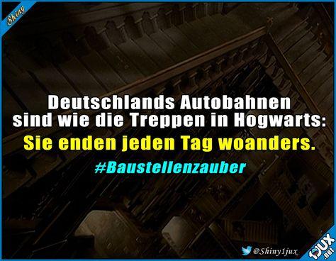 Eine gewisse Ähnlichkeit ^^' #Deutschland #Autobahn #Potterliebe #Sprüche #Humor #lachen