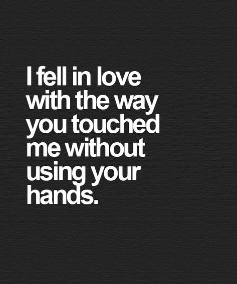 You Touched Me – 33 Cutest Love Quotes