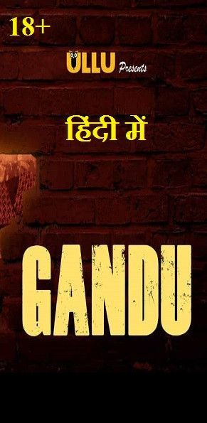 Gandu All Episodes