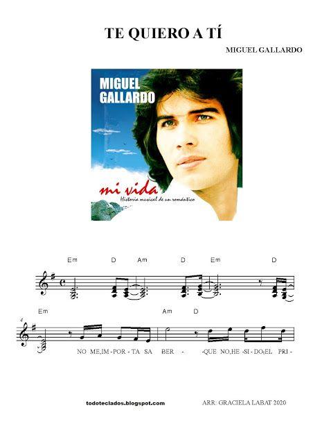 Te Quiero A Tí Miguel Gallardo Letras Y Acordes Partituras Andy Gibb