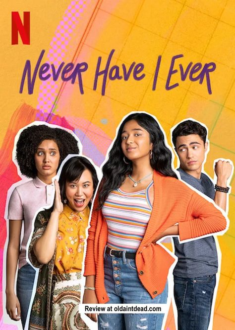 Review: Never Have I Ever - Old Ain't Dead