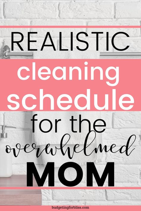 A Weekly Cleaning Routine that Works - Budgeting for Bliss