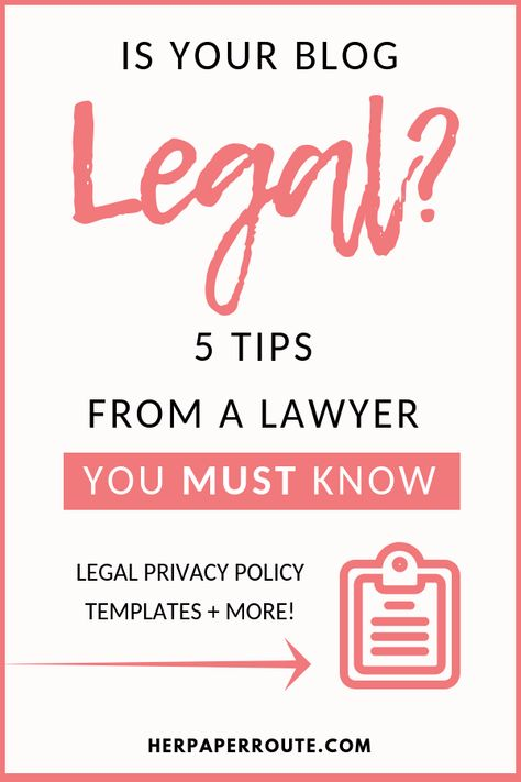 5 Legal Tips For Bloggers From A Lawyer: Protect Your Blog