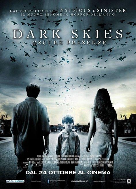 Dark Skies Oscure Presenze 2013 Dark Skies Scary Movies Film Watch