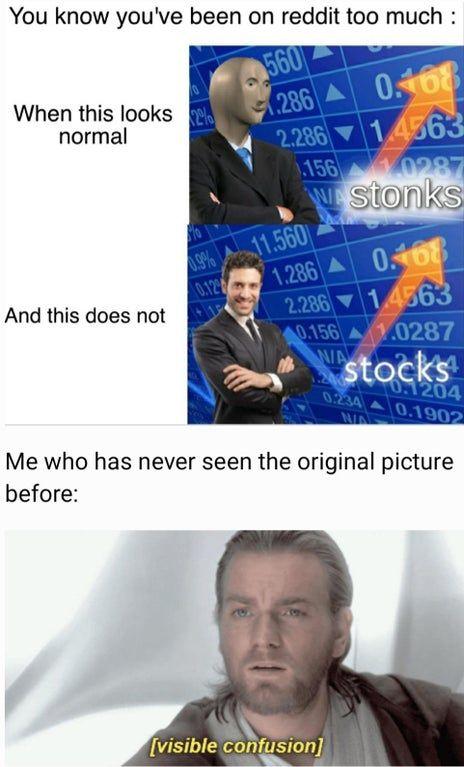 Stocks Do You Mean Stonks Memes Really Funny Memes Funny Relatable Memes Crazy Funny Memes