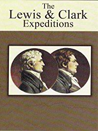 Amazon com: The Lewis and Clark Expeditions: Unavailable, Elisabeth