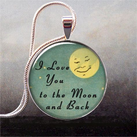 I Love You to the Moon and Back pendant, Valentines gift, Valentine gift, anniversary gift, romantic