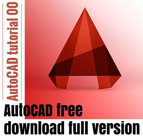 Autocad Tutorial 00 Autocad Free Download Full Version Autocad