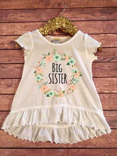 List Of Pinterest Biga Sister Announcement Tshirt Sibling Shirts