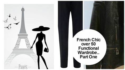 French Style over 50: The Functional Wardrobe – Part One