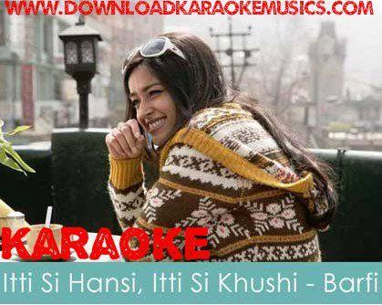 Itti Si Hansi Song Karaoke Download Original Quality Sung By Shreya Ghoshal And Nikhil Paul Download Karaoke Of Song Itni Si Hansi From Songs Karaoke Mp3 Song