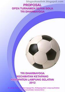 Contoh Proposal Sepak Bola : contoh, proposal, sepak, Contoh, Cover, Proposal, Sepak, BLOGSUKSESLINK
