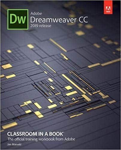 Adobe Dreamweaver Cc Classroom In A Book 2019 Release Ebook