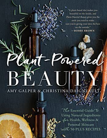 Pdf Free Plant Powered Beauty The Essential Guide To Using Natural Ingredients For Health Wellne Plant Based Skincare Natural Ingredients Natural Mouthwash