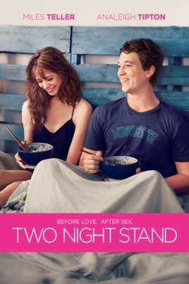 Streaming Two Night Stand Movie Https Hosflix Com Streaming Two Night Stand Movie Miles Teller One Night Stands Free Movies Online