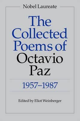 Pdf Download The Collected Poems Of Octavio Paz 1957 1987 Free