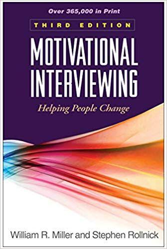 Motivational Interviewing 3rd Edition, ISBN-13: 978-1609182274